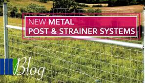 New Metal Post Systems Agricultural Fencing Four Seasons Fencing