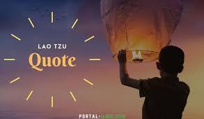kata kata bijak lao tzu untuk menikmati hidup portal ilmu com