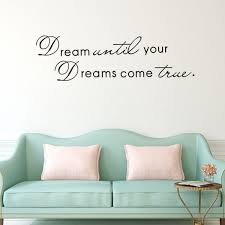 Dream Until Your Dreams Come True Wall Famous Pvc Wall Sticker Decal Quote Art Vinyl Wish