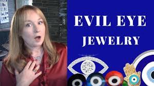 evil eye jewelry evil eye meaning