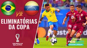 BRASIL X VENEZUELA | ELIMINATÓRIAS DA COPA DO MUNDO DO QATAR | PES 2021  BMPES 1.06 - YouTube