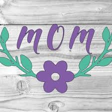 Mom Decal Mothers Decal Vinyl Decal Yeti Cup Decal Tumbler Etsy