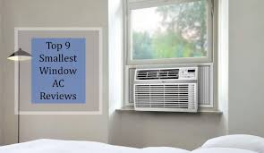 top 9 smallest window air conditioners