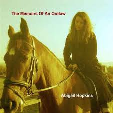 Abigail Hopkins - The Memoirs Of An Outlaw (2008, CD) | Discogs