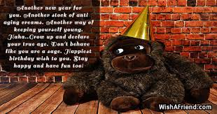 another new year for you another humorous birthday quote