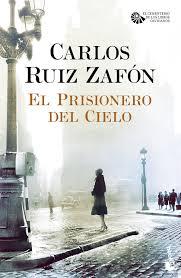 Amazon.it: El prisionero del cielo - Ruiz Zafón, Carlos - Libri in altre  lingue