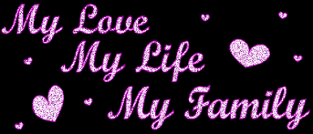 My Love My Life My Family Pictures, Photos, and Images for ...