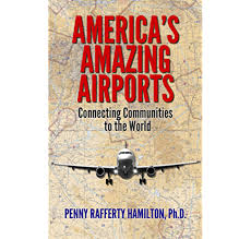 Amazon.com: America's Amazing Airports: Connecting Communities to the World  eBook: Hamilton, Penny: Kindle Store