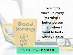 good morning quotes celebrating a beautiful day