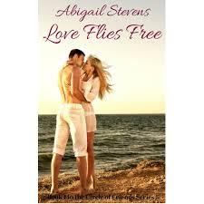Love Flies Free by Seth and Abigail Stevens