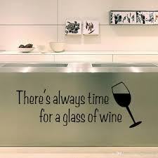 There Is Always Time Wine Decor Pvc Wall Decal Quote Sticker Wall Decal Saying For Kitchen And Dining Wall Stickers Sale Wall Stickers Tree From Magicforwall 2 52 Dhgate Com