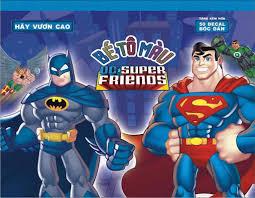 Bé tô màu DC. Super Friends - Hãy vươn cao! (Tặng kèm hơn 50 đề ...
