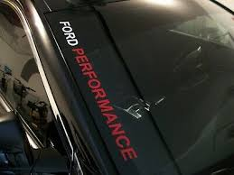 Ford Performance Windshield Decal Ford Mustang Gt F150 F250 Focus St Ebay