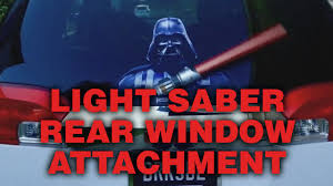Star Wars Light Saber Rear Window Wiper Blade Attachments Youtube