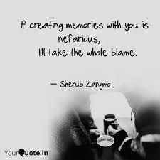 if creating memories wi quotes writings by sherub zangmo