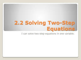 ppt 2 2 solving two step equations