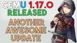 Cemu 1.17.0 Released | Awesome New GFX Packs, Native Patch Support ...