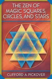 The Zen of Magic Squares, Circles, and Stars - Clifford A ...