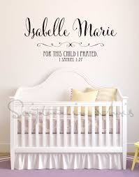 Personalized Nursery Baby Name With 1 Samuel 1 27 For This Child I Prayed Vinyl Decal On Luulla
