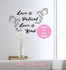 Love Is Patient Love Is Kind Wall Decal Bible Verse Vinyl Etsy Vinyl Sticker Design Wall Decals Bible Verse Vinyl