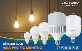 Đèn Led Bulb Asia Pacific Lighting – Sản phẩm chất lượng tiêu chuẩn Châu Âu  | | Đèn Led Asia Pacific Lighting
