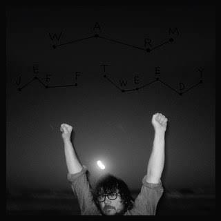 Disco 50 - Semana 50 - 12 a 19 de dezembro de 2018 - Jeff Tweedy - WARM Images?q=tbn%3AANd9GcRVSrzcBbuggT5ujabglgtRwTKuHkzIp6nleRrXwXqPPRIiP-WA