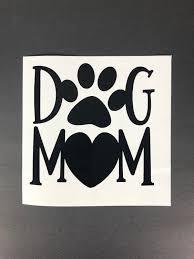 Dog Mom Car Decal Pet Car Decal Dog Car Decal Window Etsy Pet Car Pet Car Decals Mom Car