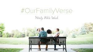 how a single bible verse can unite your family youversion