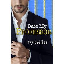 Date My Professor by Ivy Collins