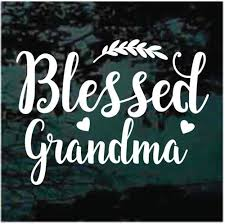 Blessed Grandma Decals Stickers Decal Junky
