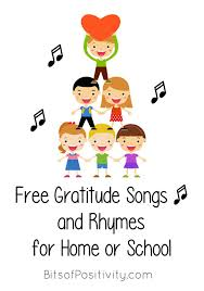 gratitude songs and rhymes for home or school