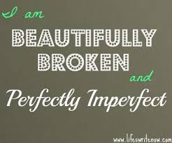 what does it mean to be perfectly imperfect meaning quotes and