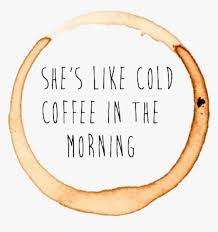 coffee quotes tumblr ed sheeran cold coffee album cover hd