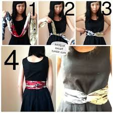 tie the silk scarf around your waist