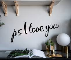 Vinyl Wall Decal P S I Love You Letter Words Romance Stickers Mural 2 Wallstickers4you