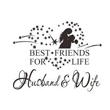 Best Friends For Life Husband And Wife Wall Decal Best Friends For Life Romantic Quotes Husband Quotes
