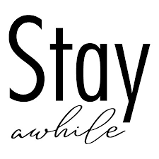 Stay Awhile Block Wall Quotes Decal Wallquotes Com