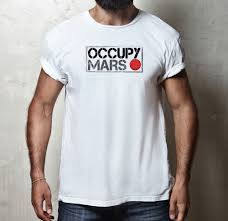 space t shirts ideas spaceshirts spacetshirts occupy mars elon