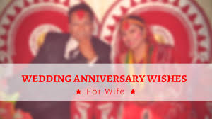 happy marriage anniversary quotes for wife in i list