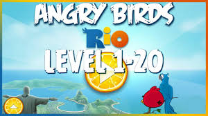 Angry Birds Rio Level 1 - 20 - YouTube