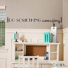 Do Something Amazing Vinyl Lettering Wall Decal Sticker 5 5h X 50l Black Wall Stickers Murals