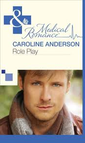 Role Play (Mills & Boon Medical) by Caroline Anderson - eBook |  HarperCollins