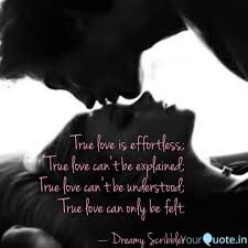 true love is effortless quotes writings by dreamy
