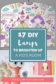 17 Fun Diy Lamps To Brighten Up A Kid S Room Makely