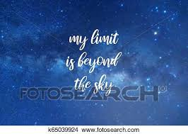 my limit is beyond the sky quotes picture k fotosearch
