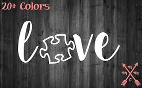 Love Autism Saying Quote Sticker Decal Laptop Yeti Car Tumbler Cup Macbook Ebay