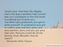 high school graduation life quotes top quotes about high school