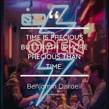 time is precious but truth is mo benjamin d i about time