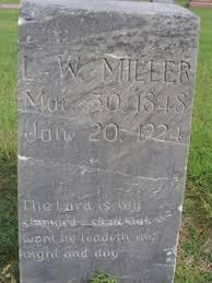 Louis Wells Miller (1848-1924) - Find A Grave Memorial