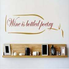 Design With Vinyl Wine Is Bottled Poetry Wall Decal Reviews Wayfair